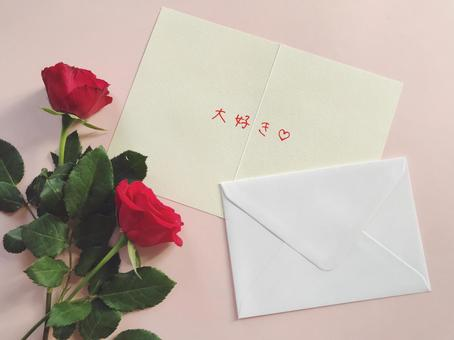 I love red roses and love letters