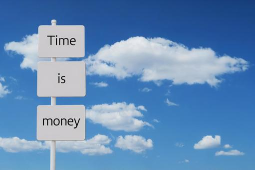 Time is indicative of money