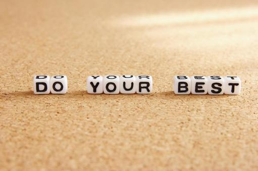 Do your best and say maxims