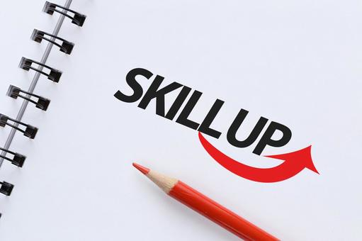 Skill up SKILL UP Work image material Note