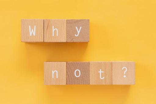 "why? | Questions, Agrees, Suggestions | Blocks with ""Why not?"""